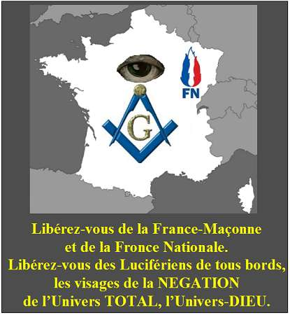 France-Maçonne, Fronce Nationale, Illuminatis